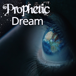 Dream Prophetic