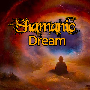 Dream Shamanic
