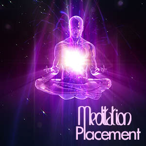 Meditation Placement